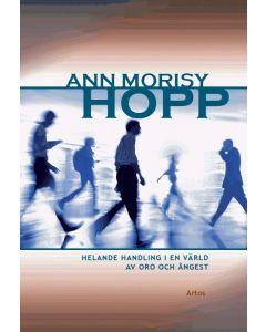 Hopp : helande handling i en värld av oro och ångest