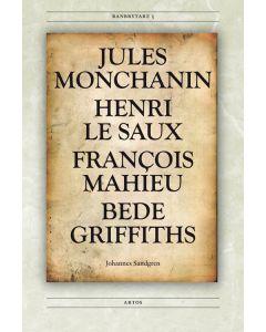 Jules Monchanin, Henri Le Saux, François Mahieu, Bede Griffiths