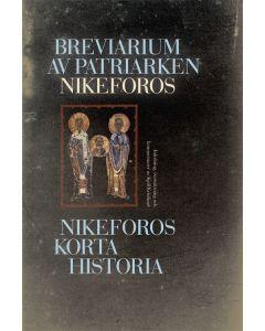 Breviarium av patriarken Nikeforos : Nikeforos korta historia