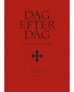 Dag efter dag : Bergets tidebönsbok