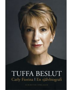 Tuffa beslut : en självbiografi