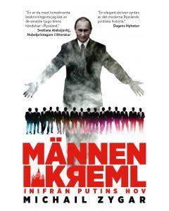 Männen i Kreml : Inifrån Putins hov