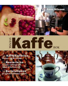 Svensk kaffebok : kaffehistorien - bönans väg till Sverige : rosterierna - Gevalia, Löfbergs lila, J