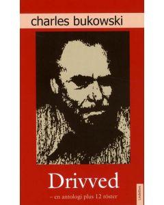 Drivved : en antologi plus 12 röster