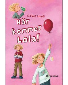 Här kommer Lola!