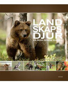 Landskapsdjur : en resa genom Sverige