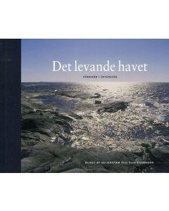 Det levande havet : Tärnskär i Östersjön