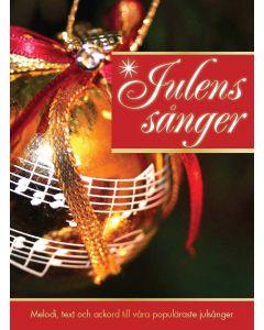 Julens Sånger : Melodi, text och ackord till våra populäraste julsånger