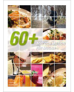 Mat och motion för mogna : 60+