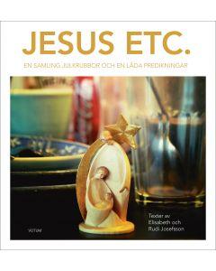 Jesus etc : en samling julkrubbor och en låda predikningar