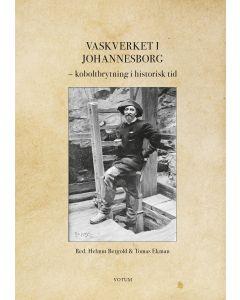 Vaskverket i Johannesborg : Koboltbrytning i historisk tid