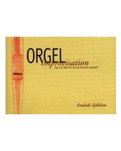 Orgelimprovisation : tips och idéer för ett mer kreativt orgelspel