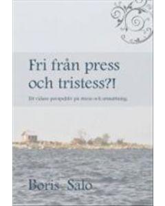 Fri från press och tristess : ett vidare perspektiv på stress och utmattning
