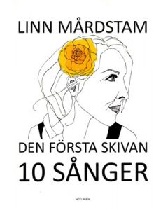 Linn Mårdstam - Den första skivan  10 sånger - Not