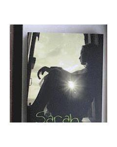 Sarah : från övergrepp i barndomen och år av djup förtvivlan och dödslängtan till ett liv i hopp och
