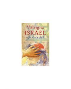 Välsigna Israel - för Guds skull
