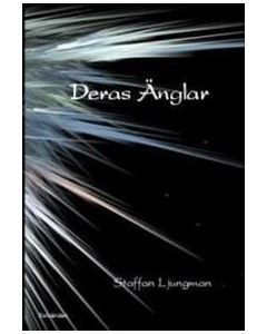 Deras änglar : en berättelse om människor och änglar i livet, döden och evigheten