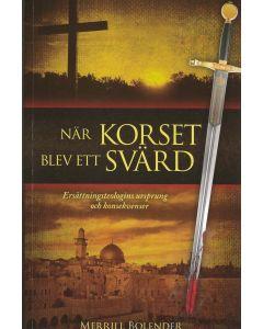 När korset blev ett svärd