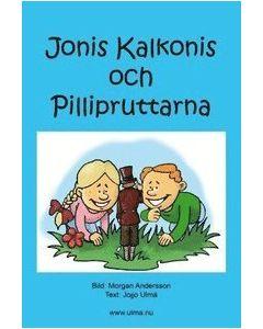 Jonis Kalkonis och Pillipruttarna