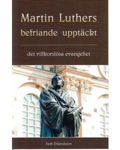 Martin Luthers befriande upptäckt