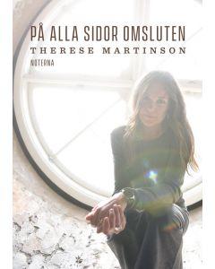 Therese Martinsson - På alla sidor omsluten  - Not