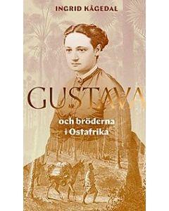 Gustava och bröderna i Ostafrika