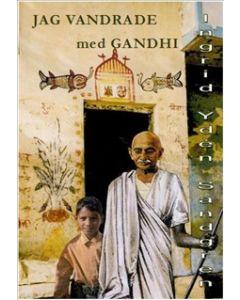 Jag vandrade med Gandhi