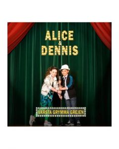 Alice & Dennis - Värsta grymma grejen - CD