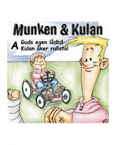 Munken och Kulan A. -  Guds egen lådbil. Kulan åker rullstol - CD