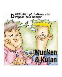 Munken & Kulan D. - Häftstift på frökens stol CD