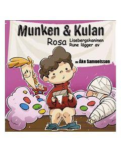 Munken & Kulan Rosa - Lisebergskaninen + Rune lägger av  - CD