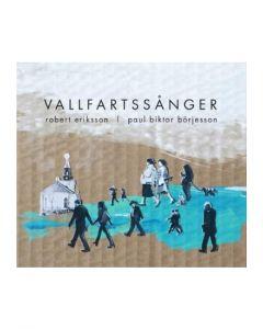 Eriksson/Börjesson - Vallfartssånger - CD