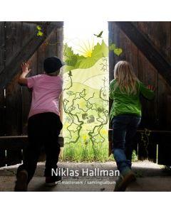 Niklas Hallman - Ett mästerverk - CD