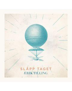 Erik tilling - Släpp taget - CD