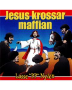 "Lasse ""PP"" Nylén -  Jesus krossar maffian - CD"