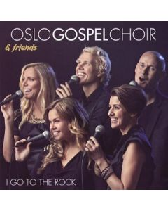 Oslo Gospel Choir - I go to the Rock - CD