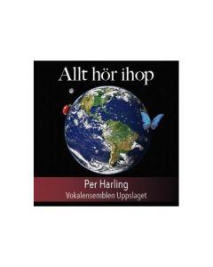 Per Harling - Allt hör ihop - CD