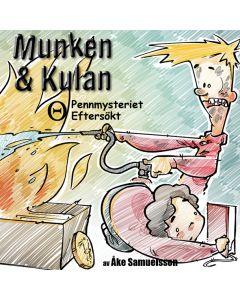 Munken & Kulan Theta. Pennmysteriet + Eftersökt