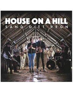 Sänd ditt regn - House on a Hill