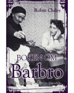 Boken om Barbro : en motvillig volontärs äventyr