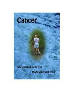 Cancer och vad Gud lärde mig