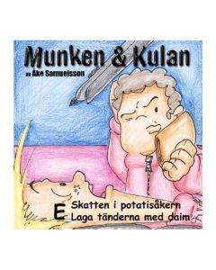 Munken och Kulan E. -  Skatten i potatisåkern. Laga tänderna med daim - CD