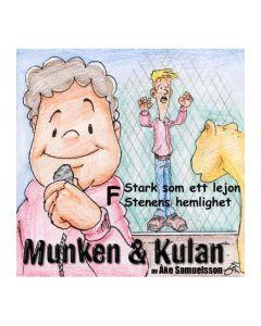 Munken och Kulan F. - Stark som ett lejon. Stenens hemlighet - CD