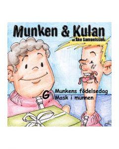 Munken och Kulan G. - Munkens födelsedag. Mask i munnen - CD