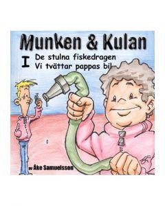 Munken och Kulan I. - De stulna fiskedragen. Vi tvättar pappas bil - CD