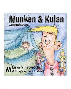 Munken och Kulan M. - En orm i sovsäcken. Att göra tvärt emot. - CD