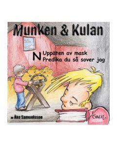 Munken & Kulan N. Uppäten av mask. Predika du så sover jag - CD