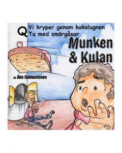Munken och Kulan Q. - Vi kryper genom kakelugnen. Ta med smörgåsar - CD