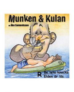 Munken och Kulan R. - Be leta knacka. Elden är lös - CD