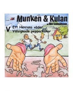 Munken och Kulan V. - Ett Herrans väder. Välsignade pepparkakor - CD